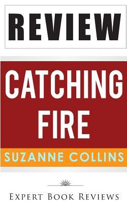 A Review of Suzanne Collins Catching Fire
