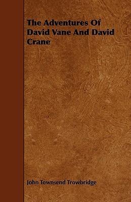 The Adventures of David Vane and David Crane