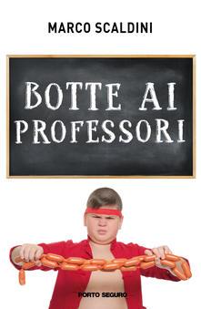 Botte ai professori