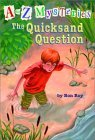 The Quicksand Question