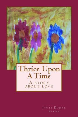 Thrice upon a Time
