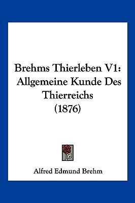 Brehms Thierleben V1