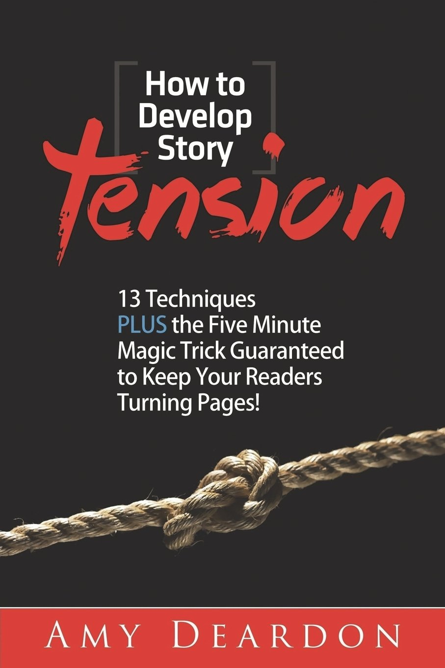 How to Develop Story Tension
