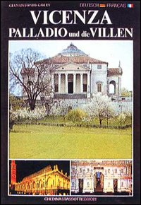 Vicenza, Palladio und die VillenVicenza, Palladio et les villas