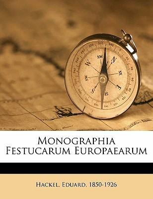 Monographia Festucarum Europaearum