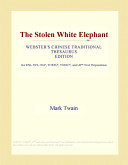 The Stolen White Elephant (Webster's Chinese Traditional Thesaurus Edition)