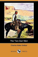 The Two-Gun Man (Dod...