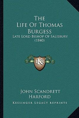 The Life of Thomas Burgess