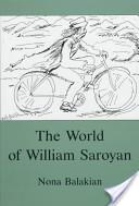 The World of William Saroyan