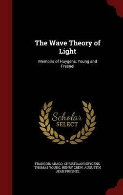 The Wave Theory of L...