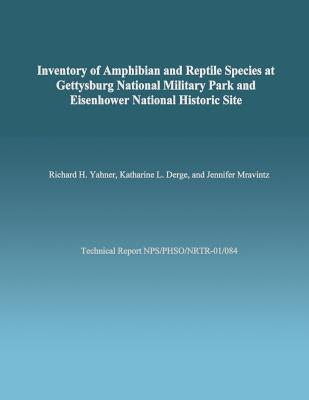 Inventory of Amphibian and Reptile Species at Gettysburg National Military Park and Eisenhower National Historic Site