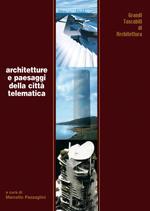 Architetture e paesaggi della città telematica