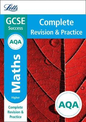 AQA GCSE 9-1 Maths Higher Complete Revision & Practice (Letts GCSE 9-1 Revision Success)