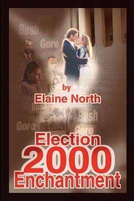 Election 2000 Enchan...