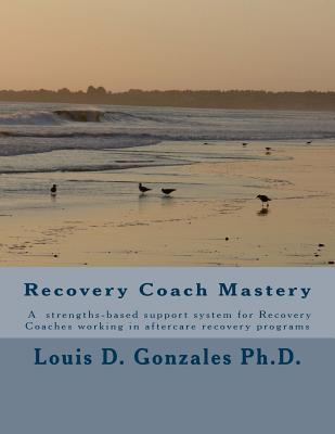 -Recovery Coach Mastery