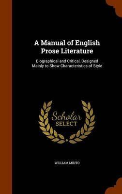 A Manual of English Prose Literature