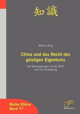 China Und Das Recht Des Geistigen Eigentum