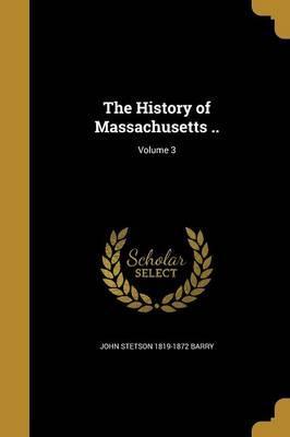 HIST OF MASSACHUSETTS V03