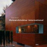 Holzarchitektur international