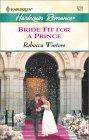 Bride Fit for a Prince