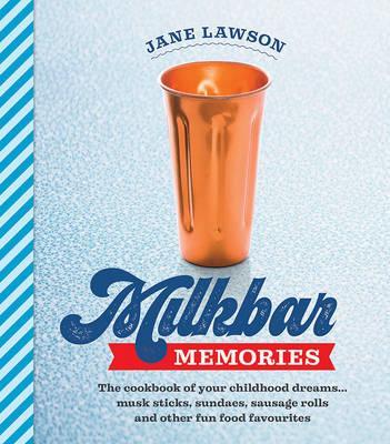 Milkbar Memories