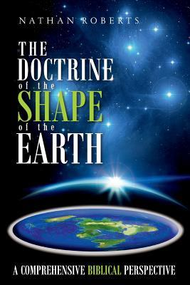 The Doctrine of the Shape of the Earth