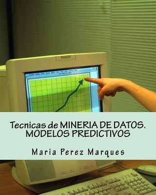 Técnicas de minería de datos / Data Mining Techniques