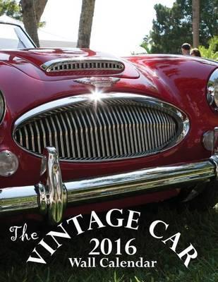 The Vintage Car 2016 Calendar