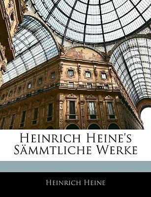 Heinrich Heine's Smmtliche Werke