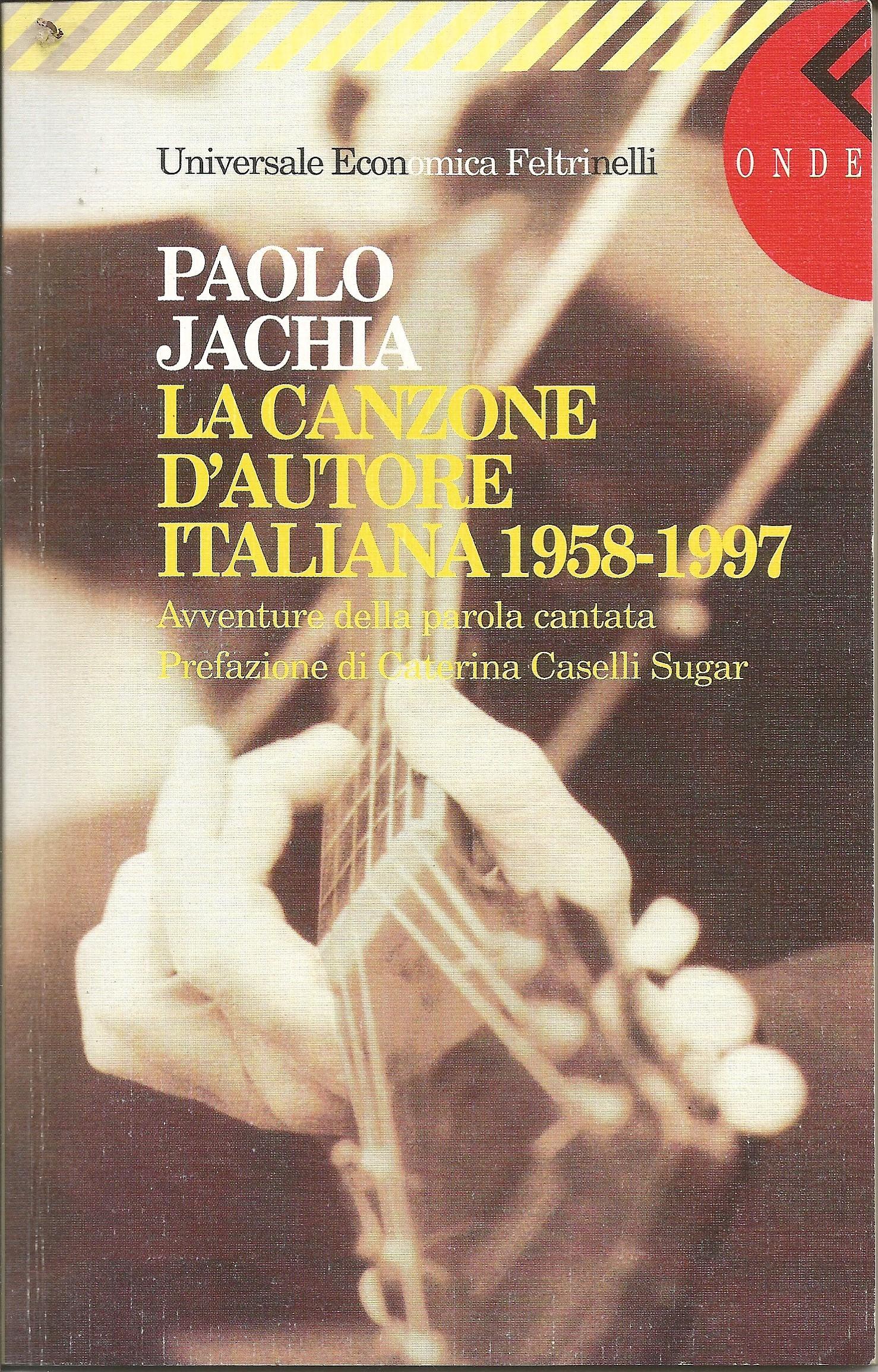 La canzone d'autore italiana (1958-1997)