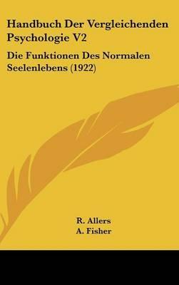 Handbuch Der Vergleichenden Psychologie V2