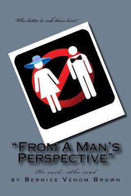 From a Man's Perspective