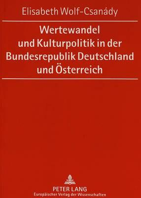 Wertewandel und Kulturpolitik in der Bundesrepublik Deutschland und Österreich