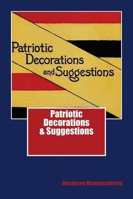 Patriotic Decorations & Suggestions