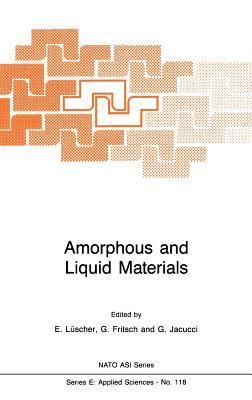 Amorphous and Liquid Materials