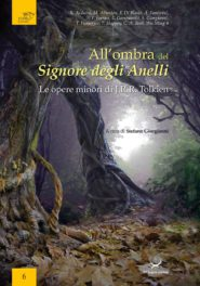All'ombra del Signore degli Anelli. Le opere minori di J.R.R. Tolkien