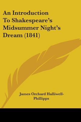 An Introduction to Shakespeare's Midsummer Night's Dream