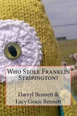 Who Stole Franklin Stripington?