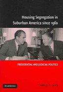 Housing segregation in suburban America since 1960