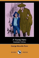 A Young Hero (Illustrated Edition) (Dodo Press)