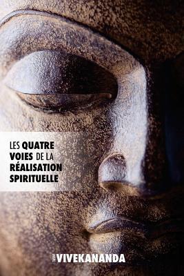 Les Quatre Voies de la Réalisation Spirituelle