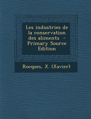 Les Industries de La Conservation Des Aliments