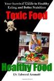Toxic Food, Healthy Food