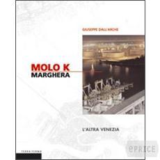 Molo K. Marghera