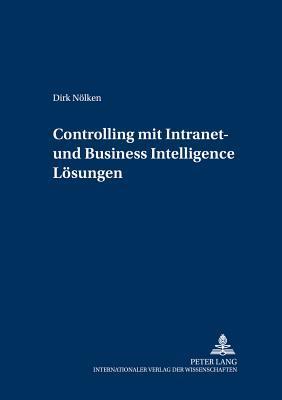 Controlling mit Intranet- und Business Intelligence Lösungen