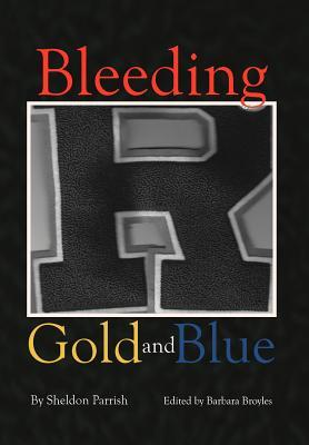 Bleeding Gold and Blue