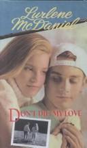 Don't Die My Love