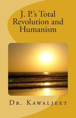 J. P.'s Total Revolution and Humanism