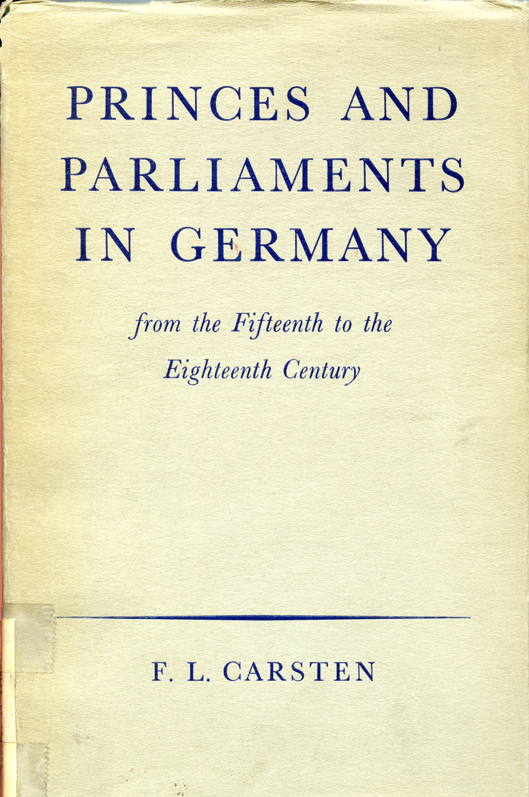 Princes and Parliaments in Germany