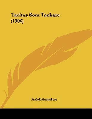 Tacitus SOM Tankare (1906)